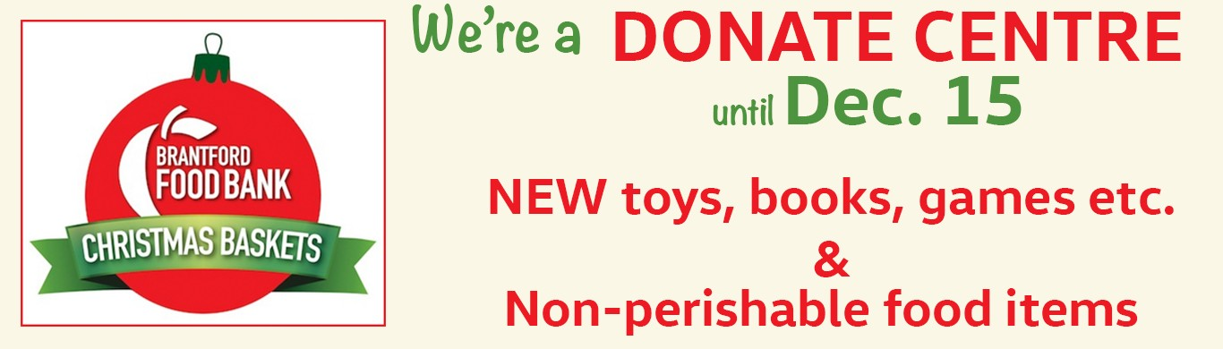 Brantford Food Bank Christmas Baskets Donation Drop Location
